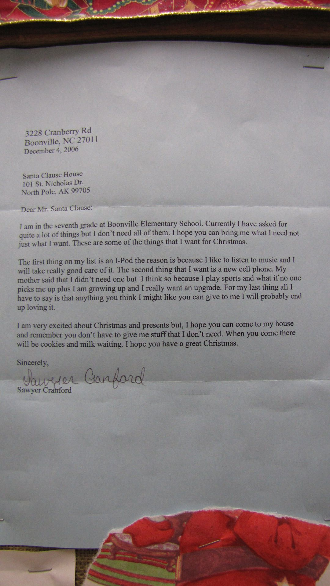 'North Pole' nr Fairbanks - this is a real letter send to 'Santa Claus, North Pole, Alaska'...